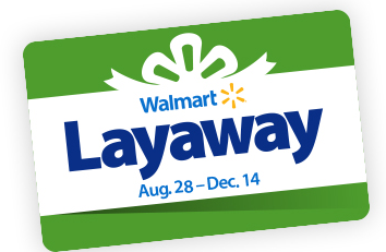Walmart Holiday Layaway Opens August 28th!