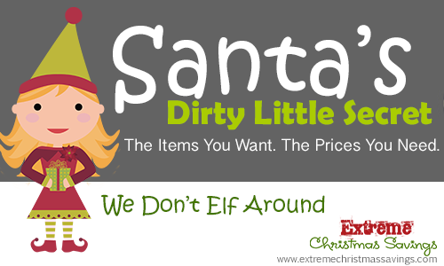 About Extreme Christmas Savings | Santa's Dirty Little Secret
