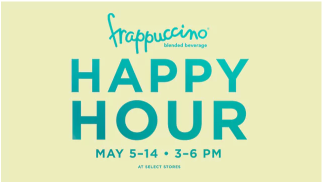 Starbucks Frappuccino Happy Hour | May 5th-14th