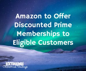 Amazon to Offer Discounted Prime Memberships to Eligible Low Income Families