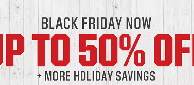 Up To 50% Off Black Friday Sale Now