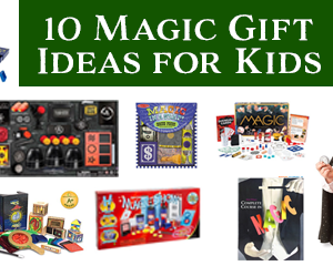 10 Highly Rated Gift Ideas for Your Magic Obsessed Kids