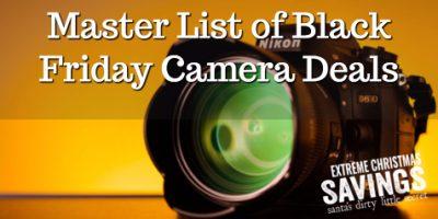 Master List of Black Friday Camera Deals...
