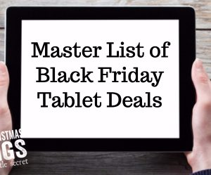 Master List of Black Friday Tablet Deals