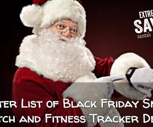 Master List of Black Friday Fitness Trackers and Smart Watch Deals