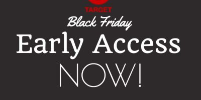 Target Black Friday Early Access NOW!
