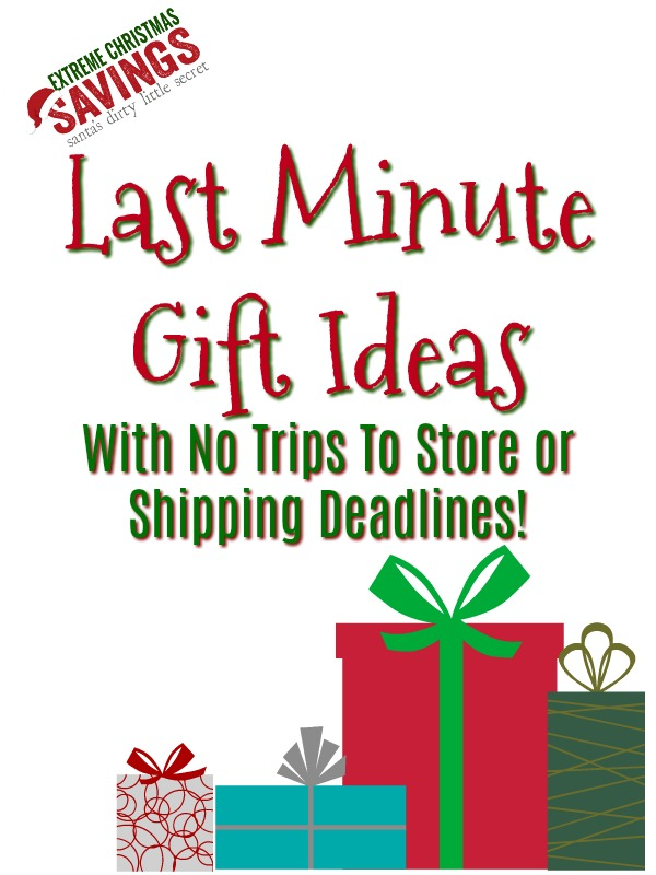 Last minute gift ideas with no trips to store or for Last minute vacation ideas