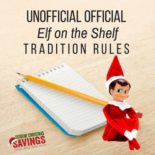 Unofficial Official Elf On The Shelf Rules For Extreme Elf