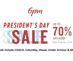 President's Day Sale Up To 70% OFF On 6pm Including Big Name Brands!