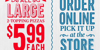 $5.99 Large 2-Topping Pizzas at Dominos