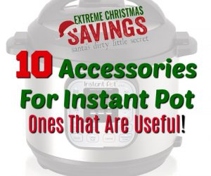 10 Best Accessories For Instant Pot - The Ones That Are Useful!