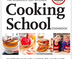 The America's Test Kitchen Cooking School Cookbook: Everything You Need to Know to Become a Great Cook up to 48% off!