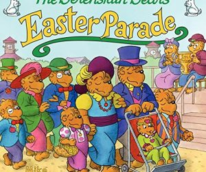 The Berenstain Bears' Easter Parade: $3.99