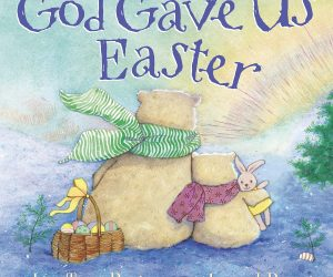 God Gave Us Easter (God Gave Us Series): $5.44 (was $10.99)