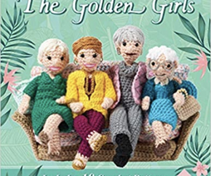 Cover of pattern book featuring crochet golden girl dolls